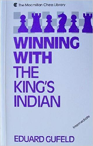 Winning with the King's Indian (0713458291) by Eduard GUFELD
