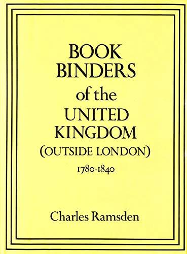 9780713458848: Book Binders of the United Kingdom (Outside London) 1780-1840