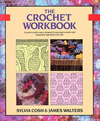 9780713459159: The Crochet Workbook (Workbooks)