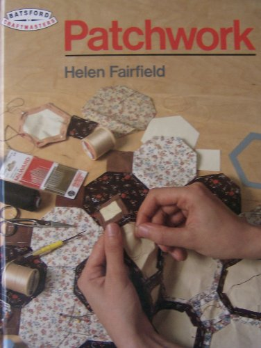 9780713459487: Patchwork (Craftmasters)