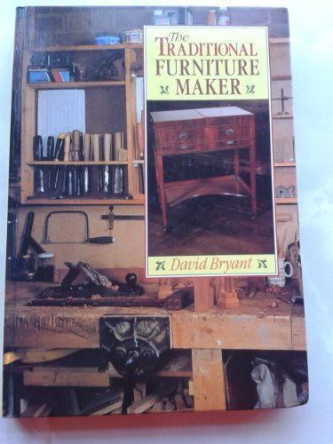 9780713459548: The Traditional Furniture Maker