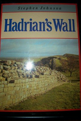 9780713459579: The English Heritage Book of Hadrian's Wall