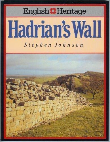 9780713459586: Hadrian's Wall: (English Heritage Series)