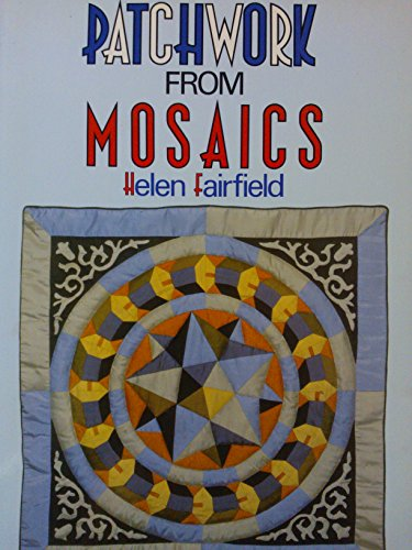9780713460513: Patchwork from Mosaics