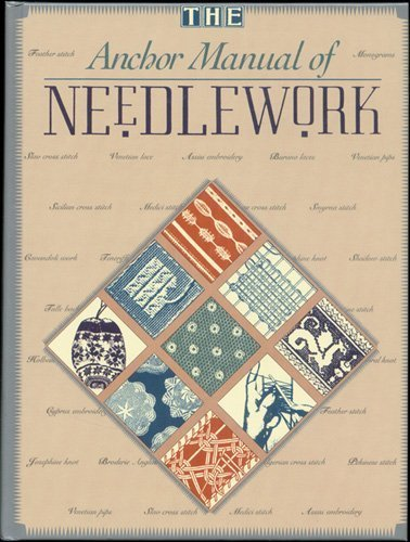 9780713460872: The Anchor Manual of Needlework