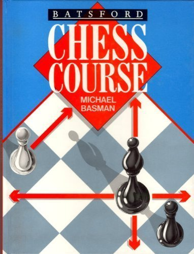 9780713460988: Batsford Chess Course