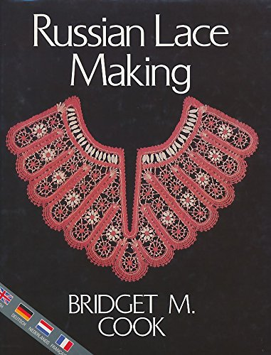 9780713461015: Russian Lace Making (English, Dutch, French and German Edition)