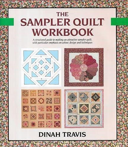 9780713461046: The Sampler Quilt Workbook