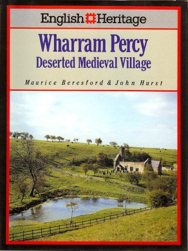 Wharram Percy : Deserted Medieval Village English: Maurice Beresford &
