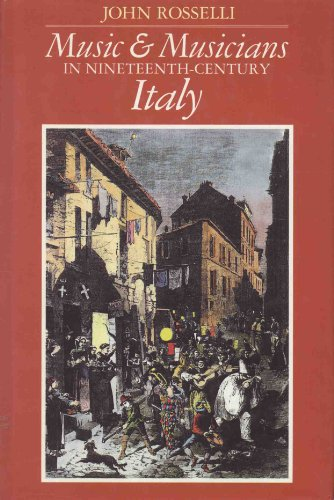 9780713461534: Music and Musicians in Nineteenth Century Italy