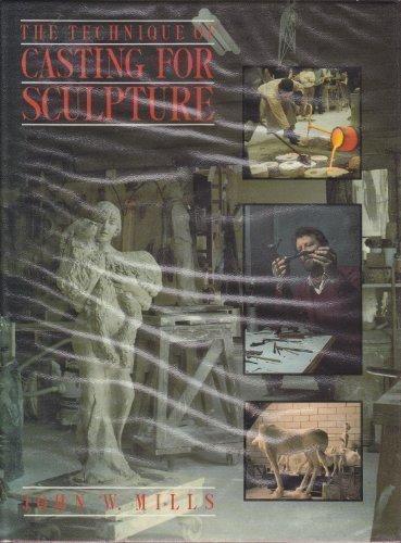 9780713461572: Technique of Casting for Sculpture