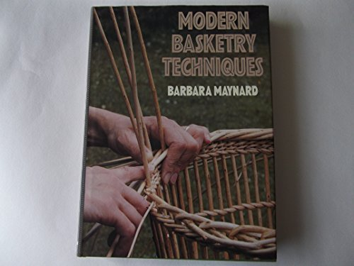 9780713461596: Modern Basketry Techniques