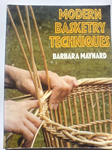 9780713461602: Modern Basketry Techniques