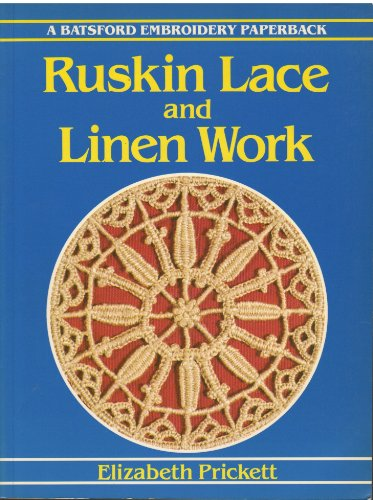 9780713461800: Ruskin Lace and Linen Work