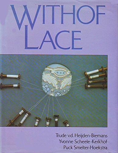 9780713461862: Withof Lace
