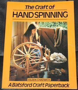 Craft of Hand Spinning: Eileen Chadwick