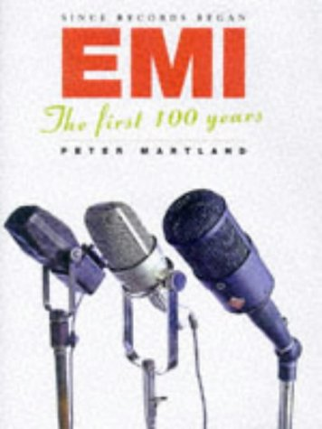 Since Records Began: EMI - The First: Martland, Peter