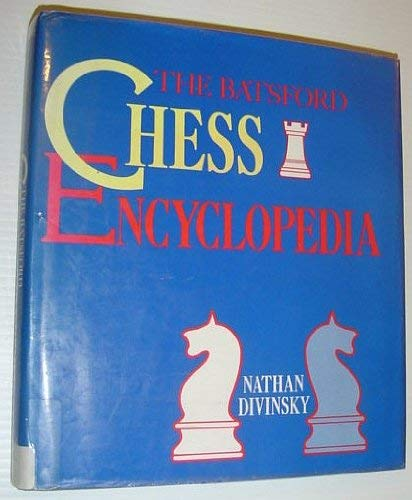 The Batsford Chess Encyclopaedia