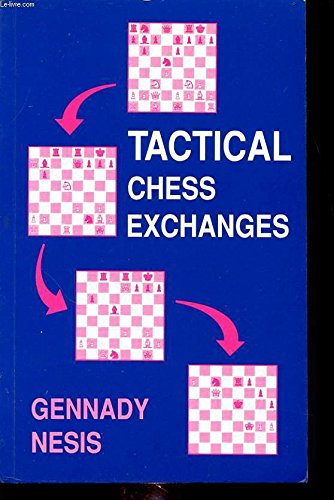 9780713462913: Tactical Chess Exchanges