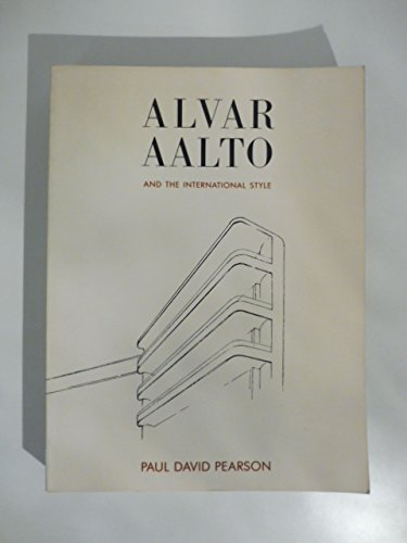 9780713463002: Alvar Aalto and the International Style
