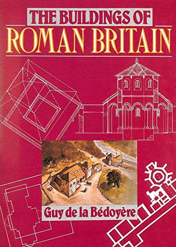9780713463118: The Buildings of Roman Britain