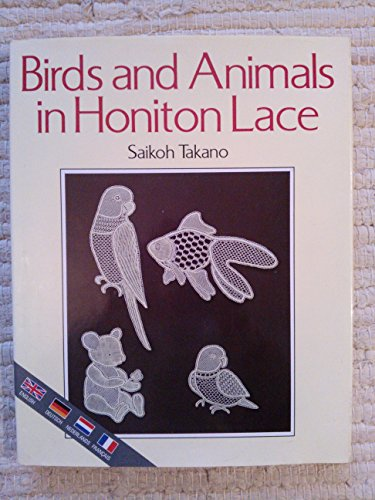 9780713463163: Birds and Animals in Honiton Lace