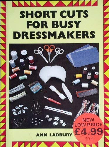 9780713463217: Short Cuts for Busy Dressmakers