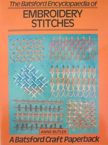 9780713463736: Batsford Encyclopedia of Embroidery Stitches