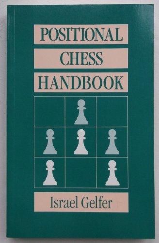 Positional Chess Handbook: Gelfer, Israel