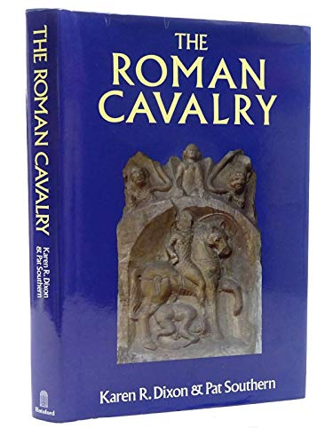 9780713463965: The Roman Cavalry: From the First to the Third Century AD
