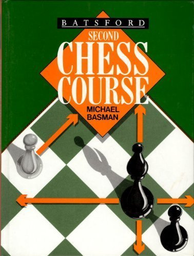 9780713464757: Batsford Second Chess Course