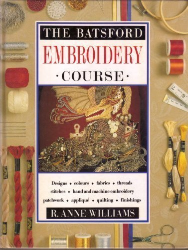 Batsford Embroidery Course, The