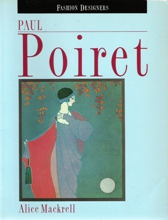 9780713464887: Paul Poiret (Fashion Designers)