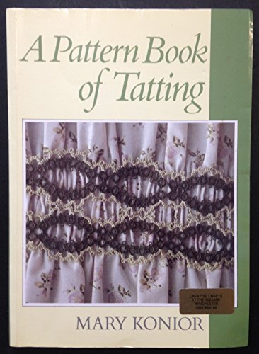 9780713465372: Pattern Book of Tatting