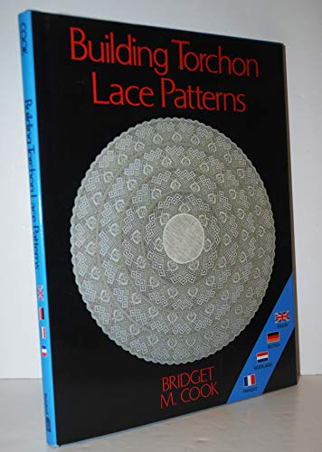 Building Torchon Lace Patterns: Cook, Bridget M.