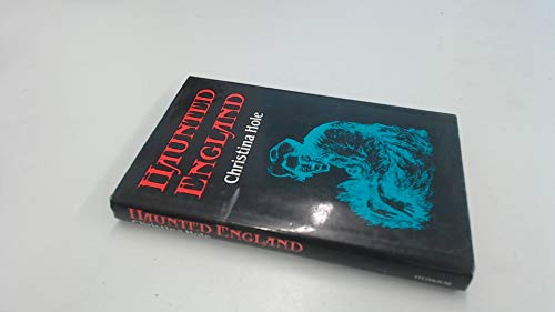 9780713465877: Haunted England: A Survey of English Ghost-Lore