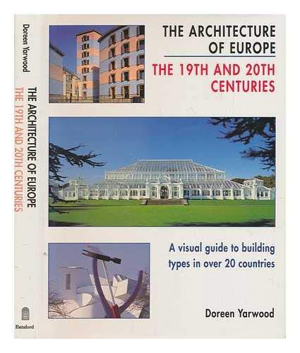 9780713466058: The Architecture of Europe: Nineteenth and Twentieth Centuries
