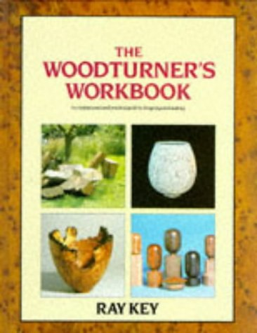 The Woodturners Workbook: An Inspirational and Practical Guide to Designing and Making (A Batsford ...