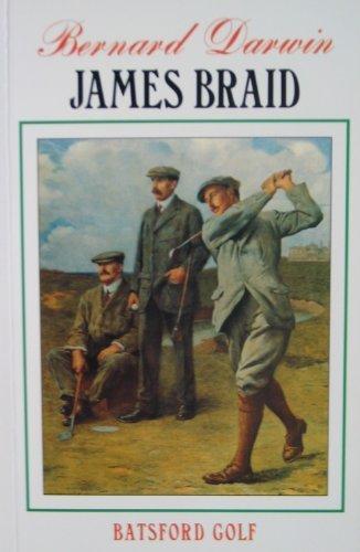 9780713466805: James Braid (Batsford Golf Series)