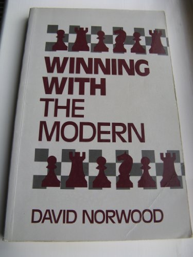 9780713466881: Winning with the Modern