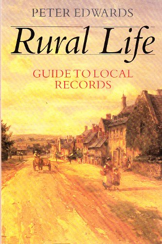 9780713467888: Rural Life: Guide to the Local Records