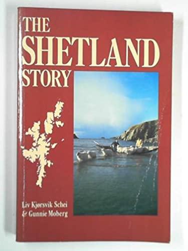 9780713468021: The Shetland Story