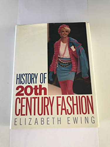 9780713468182: History of Twentieth Century Fashion