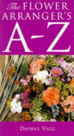 The Flower Arranger's A-Z: Vagg, Daphne
