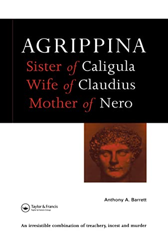 9780713468540: Agrippina: Mother of Nero (Roman Imperial Biographies)