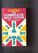 9780713468953: Chess: The Complete Self-tutor