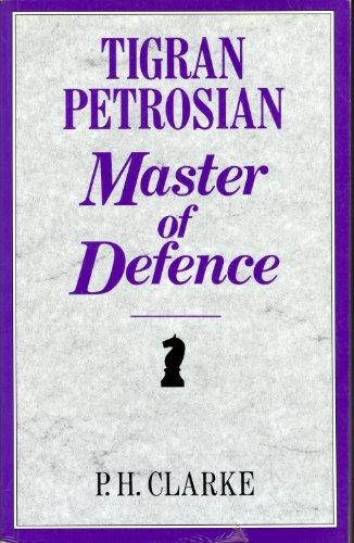 9780713469004: Tigran Petrosian: Master of Defence (Batsford Chess Books)