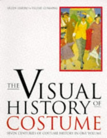 The Visual History of Costume (0713469161) by Aileen Ribeiro; Valerie Cumming