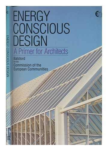 9780713469196: Energy Conscious Design: A Primer for Architects
