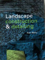 9780713469226: Landscape Construction and Detailing